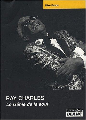 Ray Charles le genie de la soul: Evans,Mike