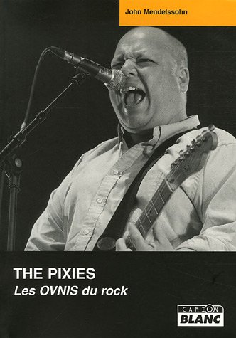 9782910196929: The Pixies (French Edition)