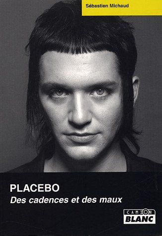 9782910196967: Placebo : Des cadences et des maux