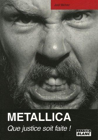 Metallica Que justice soit faite: McIver Joel