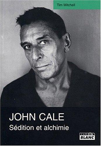 9782910196998: JOHN CALE S�dition et alchimie