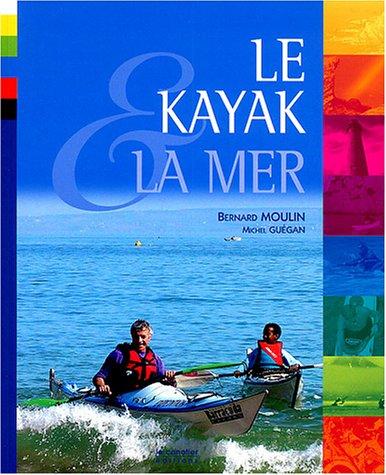 9782910197186: Le kayak et la mer