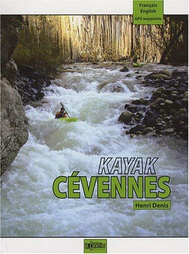 9782910197230: Kayak Cevennes (English and French Edition)