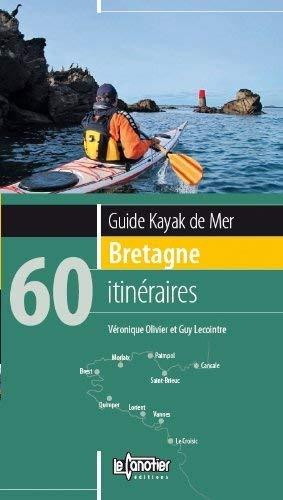 Guide kayak de mer Bretagne : 60: Olivier, Véronique, Lecointre,