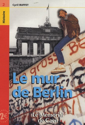 Le mur de Berlin: Buffet, Cyril