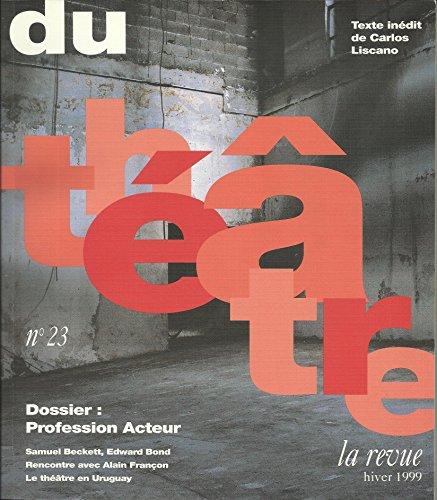9782910203320: Du theatre-23, dossier (French Edition)
