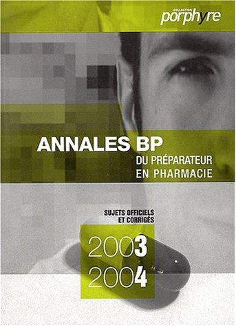 9782910228866: Annales du BP : Pr�parateur en pharmacie
