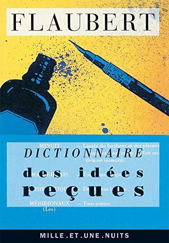 9782910233204: Dictionnaire des idees recues