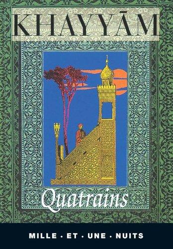 Quatrains: OMAR KHAYYAM