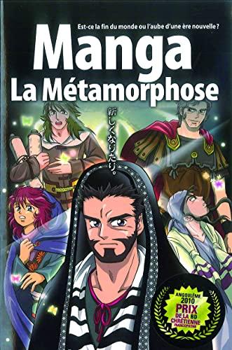 9782910246563: La Bible manga : Tome 5, La métamorphose