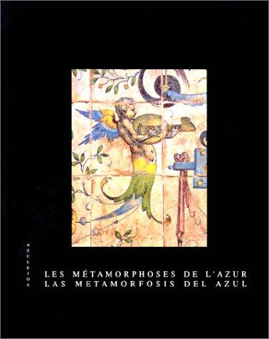 9782910260040: Métamorphoses de l'Azur-Azuleros
