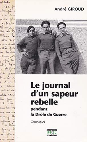 9782910267438: Le journal d'un sapeur rebelle pendant la drôle de guerre