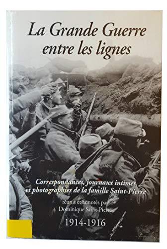 9782910267889: La Grande Guerre entre les lignes