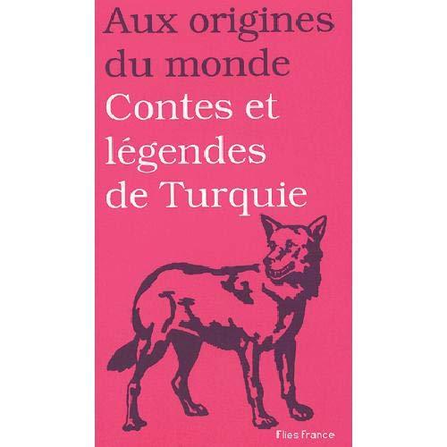 9782910272166: Contes et legendes de turquie (French Edition)