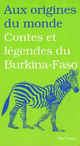 Contes et légendes du Burkina-Faso : Recueillis en pays sénoufo: Diep,Françoise.(...