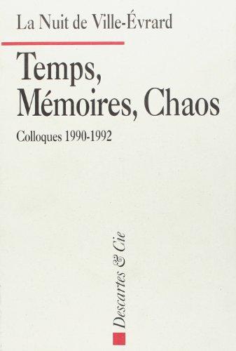 La Nuit de Ville-Evrard: Temps, memoires, chaos : colloques 1990-1992 (French Edition): Collectif