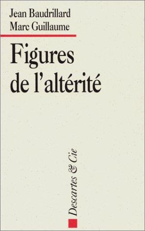 9782910301064: Figures de l'altérité (French Edition)