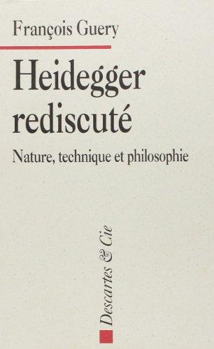 9782910301361: Heidegger rediscuté. Nature, technique et philosophie
