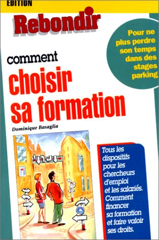 Comment choisir sa formation