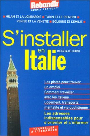 9782910325701: S'installer en Italie du Nord, numéro 304