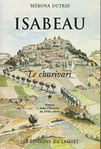 9782910333614: Isabeau - le charivari (French Edition)