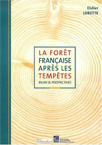 9782910340360: La forêt française après les tempêtes. Bilan & perspectives