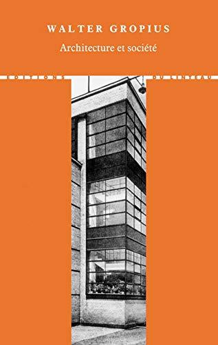 Architecture et societe (French Edition): Gropius, Walter