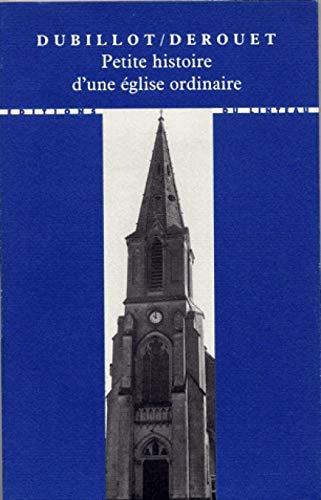 petite histoire d'une église ordinaire: Michel Dubillot