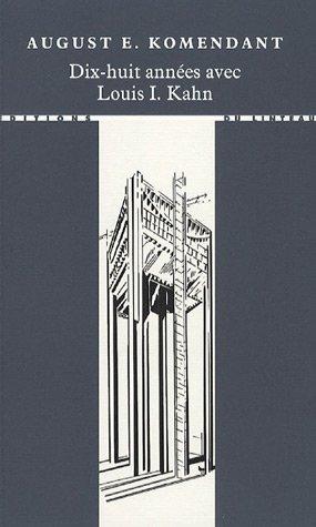 9782910342418: DIx-huit ann�es avec Louis I. Kahn