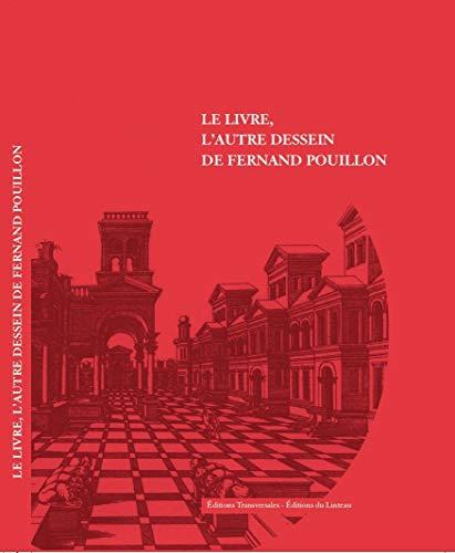 9782910342838: Le livre, l'autre dessein de Fernand Pouillon