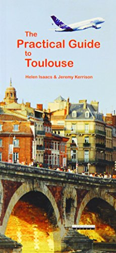 9782910352462: Practical Guide to Toulouse & MIDI Pyrenees
