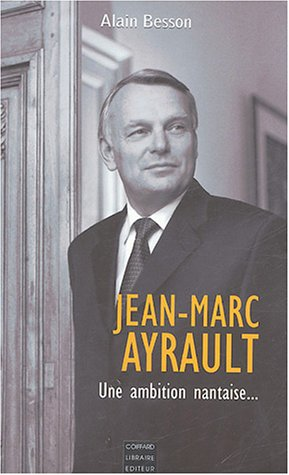 9782910366490: jean-marc ayrault, une ambition nantaise