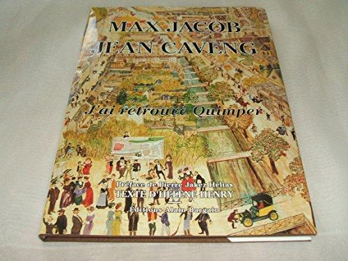 9782910373078: Max jacob - jean caveng j'ai retrouve quimper