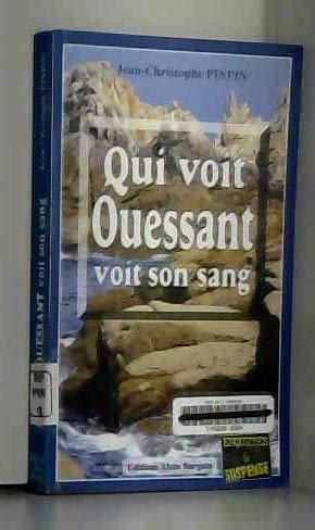 9782910373641: Qui voit Ouessant voit son sang