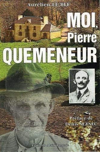 Moi, Pierre Quemeneur: Aurélien Le Blé