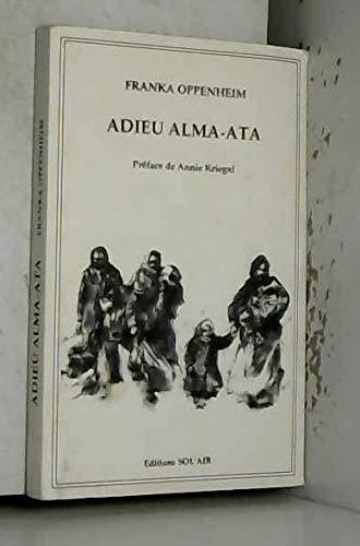 9782910382001: Adieu Alma-Ata (French Edition)