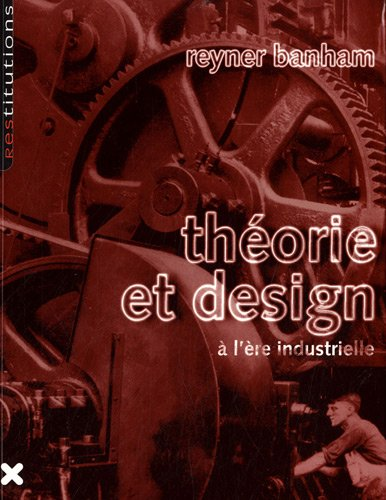 9782910385354: Th�orie et design � l'�re industrielle