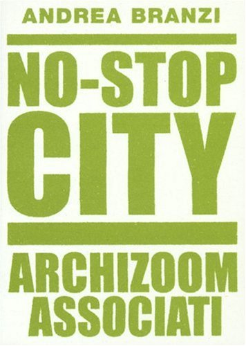 9782910385392: No-Stop City : Archizoom Associati