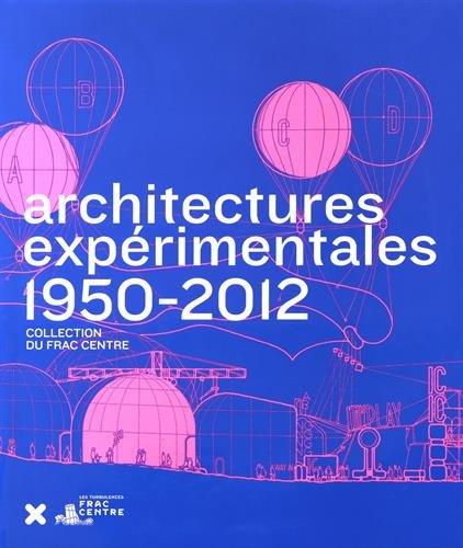 9782910385712: Architectures Experimentales 1950-2012