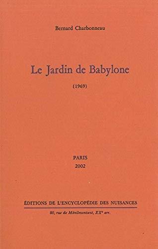 9782910386184: Le jardin de Babylone (1969)