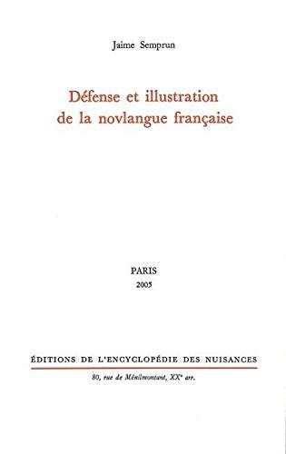 9782910386221: Defense Et Illustration De La Novlangue Francaise