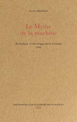 9782910386474: Le mythe de la machine : Technique et développement humain (1966)