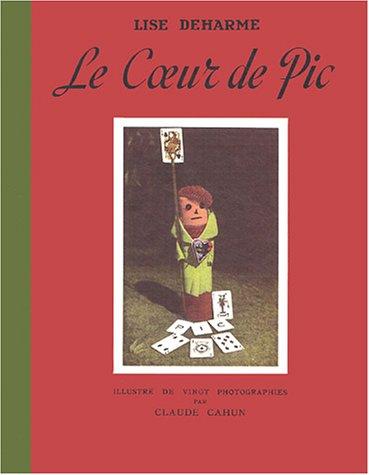 9782910391522: Le Coeur de Pic (French Edition)