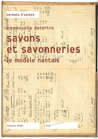 9782910391751: Savons et savonneries (French Edition)