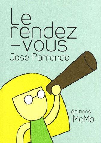 Rendez vous: Jose Parrondo