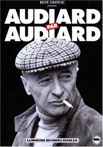 9782910411022: Audiard par Audiard... (Rene Chateau)