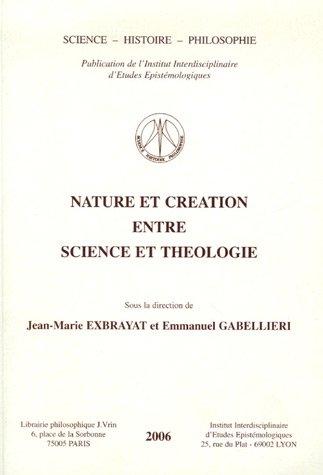 Nature et creation entre science et theologie: Collectif
