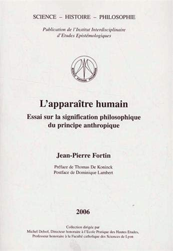9782910425234: L'apparaître humain : Essai sur la signification philosophique du principe anthropique
