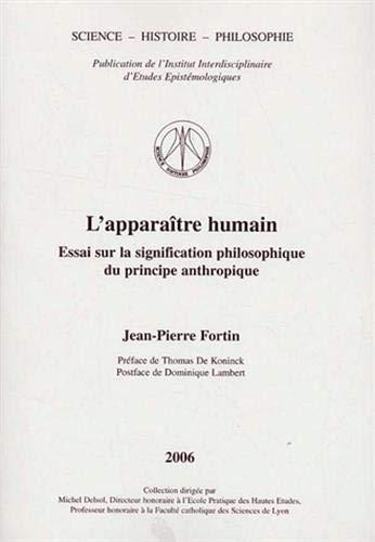 9782910425234: L'appara�tre humain : Essai sur la signification philosophique du principe anthropique