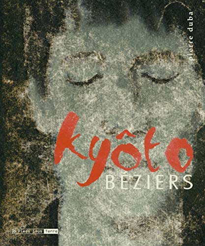 9782910431174: Kyôto-béziers